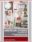 American Studies : An Anthology, , 1405113529