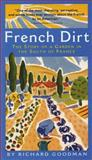 French Dirt, Richard Goodman, 1565123522