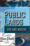 Public Lands : Use and Misuse, Neeley, William E., 1600213529
