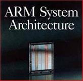 Arm System Architecture, Furber, Steve B., 0201403528
