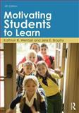 Motivating Students to Learn 4th Edition