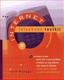 The Internet Telephone Toolkit, Jeff Pulver, 047116352X