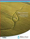 Proceedings of the 2011 Water for Food Conference : Paths to Solutions,, 061556352X