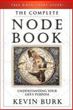 The Complete Node Book, Kevin Burk, 0738703524