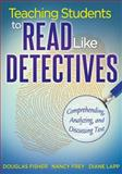 Teaching Students to Read Like Detectives 9781935543527