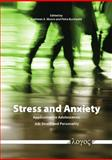 Stress and Anxiety : Application to Adolescence, Job Stress and Personality, Petra Buchwald, 3832523529