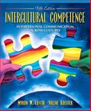 Intercultural Competence : Interpersonal Communication Across Cultures, Lustig, Myron W. and Koester, Jolene, 020545352X