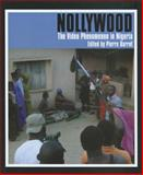 Nollywood : The Video Phenomenon in Nigeria, , 0253353521