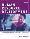 Human Resource Development, John P. Wilson, 0749443529