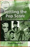 Settling the Pop Score : Pop Texts and Gendered Identity, Hawkins, Stan, 0754603520