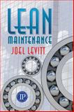 Lean Maintenance, Levitt, Joel, 083113352X