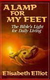 A Lamp for My Feet, Elisabeth Elliot, 0892833521