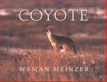 Coyote, Wyman Meinzer, 0896723526