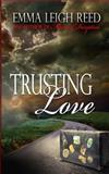 Trusting Love, Emma Reed, 1493763520