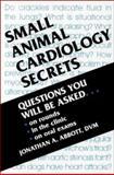 Small Animal Cardiology Secrets, Abbott, Jonathan A., 1560533528