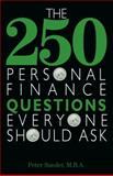 The 250 Personal Finance Questions Everyone Should Ask, Peter Sander, 159337352X