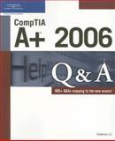 CompTIA A+ 2006 Q&A, Chimborazo Publishing Inc., Staff, 159863352X