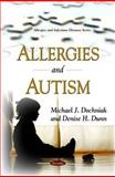 Allergies and Autism, Dochniak, Michael J. and Dunn, Denise H., 1608763528