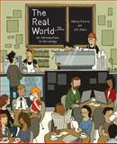 The Real World : An Introduction to Sociology, Ferris, Kerry and Stein, Jill, 0393933520