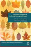Governing Social Ecological Change : Long-Term Policies, , 0415633524