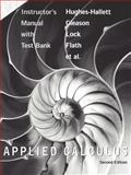 Instructor's Manual with Test Bank to Accompany Applied Calculus, Deborah Hughes-Hallett, 0471213527