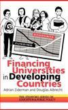 Financing Universities in Developing Countries, Albrecht, Douglas and Ziderman, Adrian, 0750703520