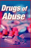 Drugs of Abuse, Wills, Simone, 0853693528