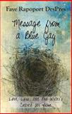 Message from a Blue Jay, Faye Rapoport DesPres, 0984203524
