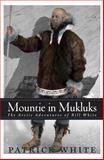 Mountie in Mukluks, Patrick White, 1550173529