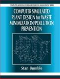Computer Simulated Plant Design for Waste Minimization/Pollution Prevention, Bumble, 1566703522