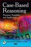 Case-Based Reasoning: Processes, Suitability and Applications, , 1617283525
