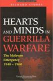 Hearts and Minds in Guerrilla Warfare : The Malayan Emergency 1948-1960, Stubbs, Richard, 981210352X