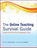 The Online Teaching Survival Guide : Simple and Practical Pedagogical Tips, Boettcher, Judith V. and Conrad, Rita-Marie, 0470423536