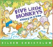 Five Little Monkeys Sitting in a Tree, Eileen Christelow, 0544083539