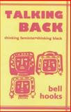 Talking Back, Bell Hooks, 0896083535