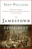 The Jamestown Experiment, Tony Williams, 1402243537
