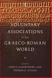 Voluntary Associations in the Graeco-Roman World, , 0415513537