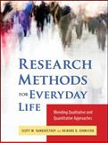 Research Methods for Everyday Life : Blending Qualitative and Quantitative Approaches, VanderStoep, Scott W. and Johnson, Deidre D., 0470343532