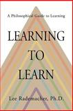 Learning to Learn, Lee Rademacher, 0595323537