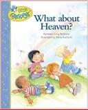 What about Heaven?, Kathleen Long Bostrom, 0842373535