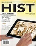 HIST : U. S. History Through 1877, Schultz, Kevin M., 1133953530