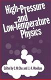 High-Pressure and Low-Temperature Physics, Woollam, J. A. and Chu, C. W., 1468433539