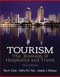 Tourism : The Business of Hospitality and Travel, Cook, Roy A. and Marqua, Joseph J., 0133113531