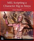 MEL Scripting a Character Rig in Maya, Chris Maraffi, 0321383532