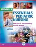 Wong's Essentials of Pediatric Nursing, Hockenberry, Marilyn J. and Wilson, David, 032305353X