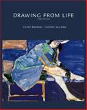 Drawing from Life, Brown, Clint and McLean, Cheryl, 0534613535
