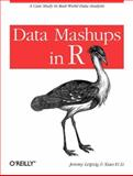 Data Mashups in R, Leipzig, Jeremy and Li, Xiao-Yi, 1449303536