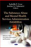 The Substance Abuse and Mental Health Services Administration (SAMHSA) 9781614703532