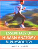Essentials of Human Anatomy and Physiology, Marieb, Elaine N., 0321513533