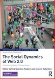 The Social Dynamics of Web 2. 0 : Interdisciplinary Perspectives, , 0415733537